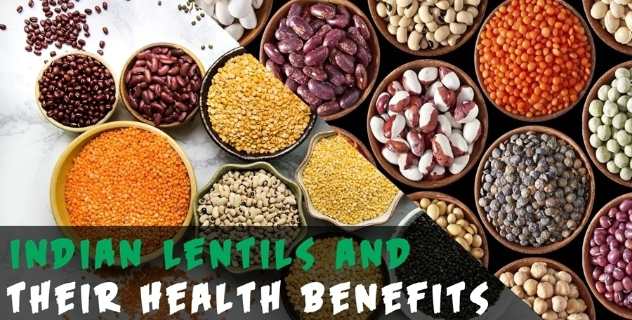 10 Types of Indian Dal / Lentils and Their Health Benefits