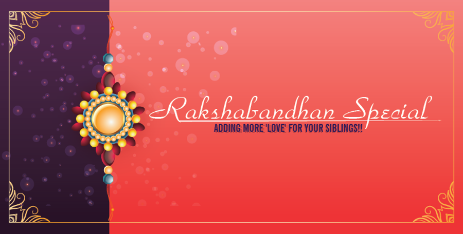 Rakhi - The Bond of love